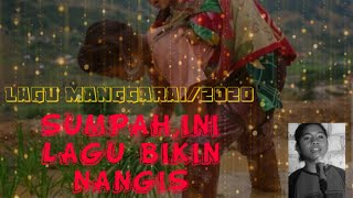Download JANGAN DI  NONTON KALAU GK MAU NANGIS INI LAGU PALING SEDIH SE MANGGARAI
