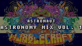 Astronaut - Astronomy Vol. 1 (BBC Radio 1 Guest Mix)