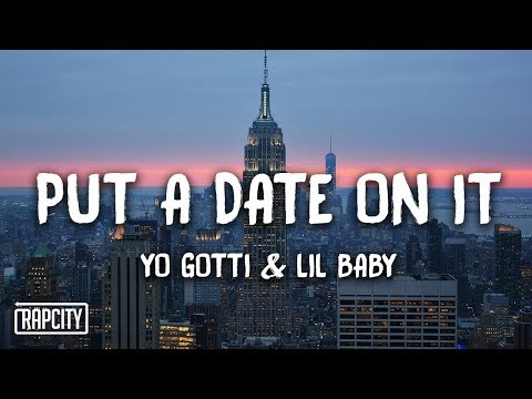 Yo Gotti – Put a Date On It ft. Lil Baby (Lyrics)