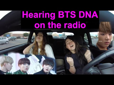 HEARING BTS DNA ON THE RADIO FOR THE FIRST TIME (American Radio)