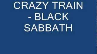 Crazy Train - Black Sabbath