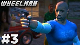 Wheelman - Mission #3 - Meeting Old Friends