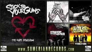 STICK TO YOUR GUNS - Where The Sun Never Sleeps