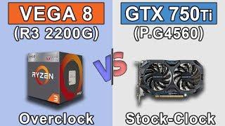 Vega 8 (Ryzen 3 2200G) Overclock vs GTX 750 Ti (Pentium G4560) Stock | New Games Benchmarks