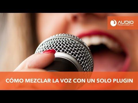 Como Mezclar Una Voz Con Un Solo Plugin