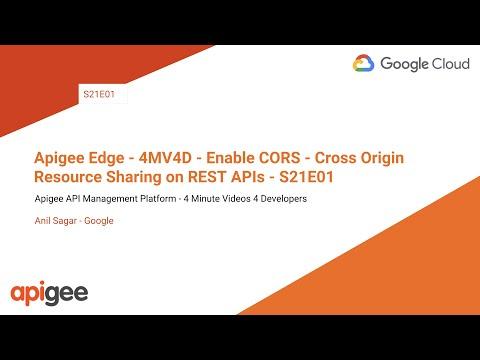 Apigee Edge - 4MV4D - Enable CORS - Cross Origin Resource Sharing on REST APIs - S21E01