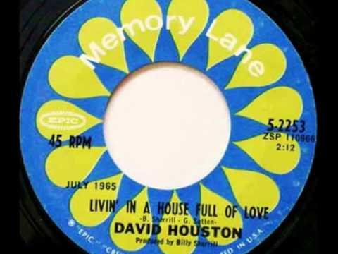David Houston - Livin' In A House Full Of Love