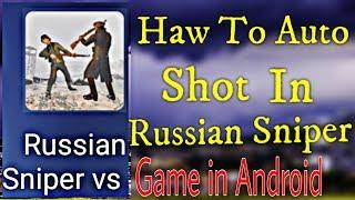 Russian Sniper Auto Shot Button in Game