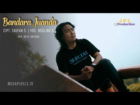 Nogling S - Bandara Juanda [OFFICIAL]