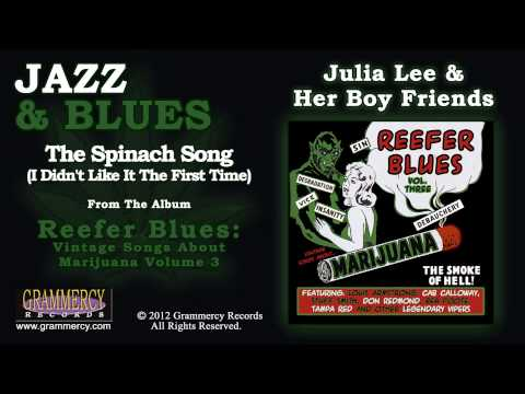 Julia Lee & Her Boy Friends - The Spinach Song (I Didn't Like It The First Time)