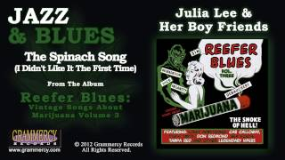Julia Lee & Her Boy Friends - The Spinach Song (I Didn