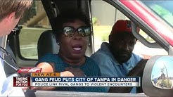 Gang feud puts City of Tampa in danger