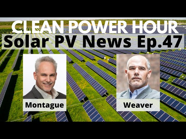 Will the US Lead in Batteries?   Solar & Storage NE   US Govt Supports Tech   Clean Power Hour Ep.47