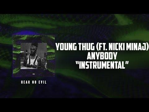 Young Thug - Anybody (ft. Nicki Minaj) Instrumental   FREE DOWNLOAD   New Beat 2018   By Space Beatz
