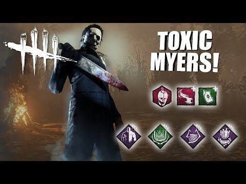 Playing As Michael Myers BUT Im SUPER TOXIC | Dead By Daylight