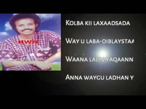 Aun Maxamed Mooge & Laac iyo Lug-gooyo With Lyrics