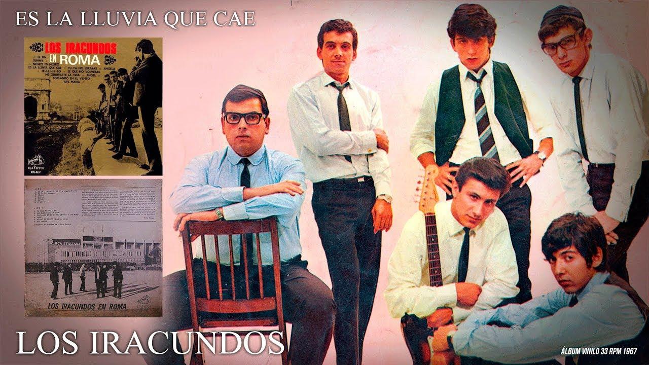 Es La Lluvia Que Cae Los Iracundos Audio Remasterizado 1967 Youtube