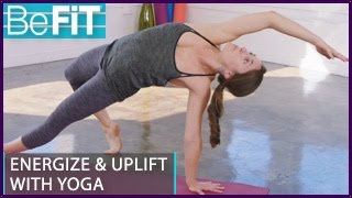 Yoga helps Energize & Uplift  | 20 Mins: BeFiT Trainer Open House- Laurel Erilane