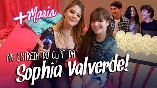 Na estreia do clipe da Sophia Valverde!