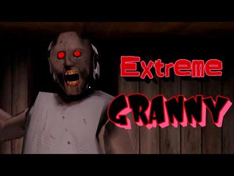 Granny Extreme Mode Full Gameplay