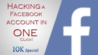 Hacking a Facebook Account in ONE CLICK! thumbnail