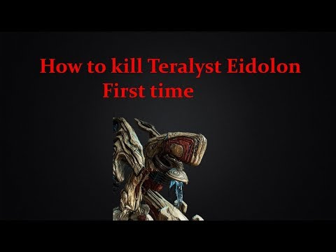 Warframes: How to kill Eidolon Teralyst first time