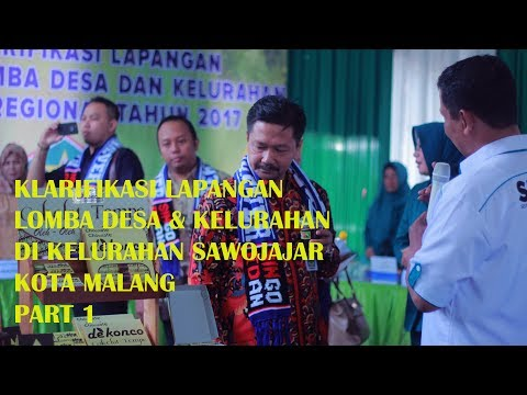 Klarifikasi Lapangan Lomba Desa & Kelurahan Tingkat Regional Kelurahan Sawojajar Part 1