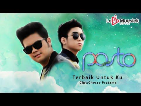 Pasto - Terbaik Untuk Ku (Official Musik Video)