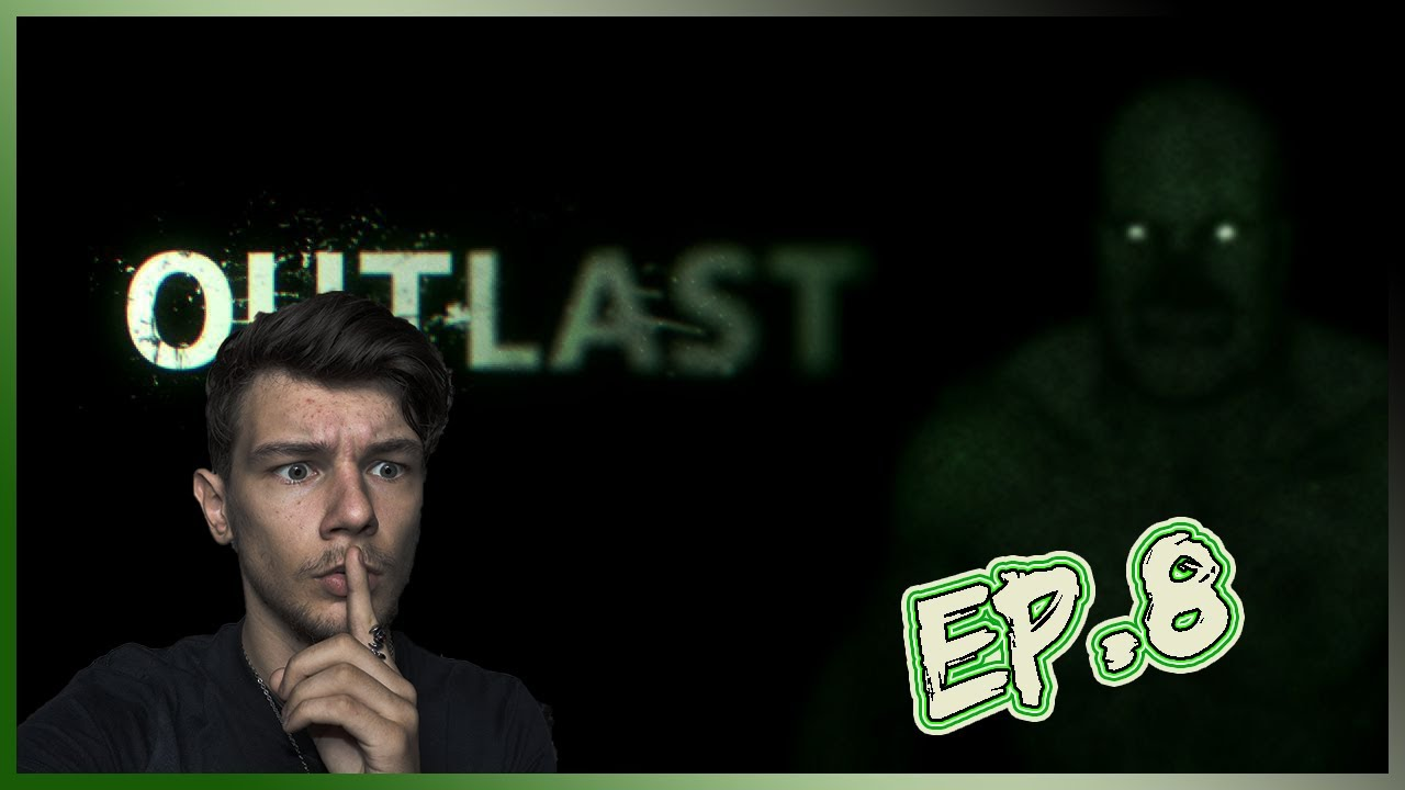 Ep.31 | OUTLAST Ep.8 - WE LOST OUR CAMERA!
