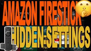 AMAZON FIRESTICK HIDDEN SETTINGS YOU NEED TO KNOW ABOUT | AMAZON FIRE TV