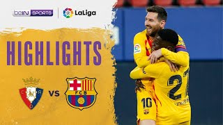 Osasuna 0-2 Barcelona | LaLiga 20/21 Match Highlights