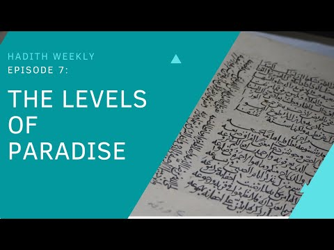 Hadith Weekly: The Levels of Paradise | Sheikh Azhar Nasser