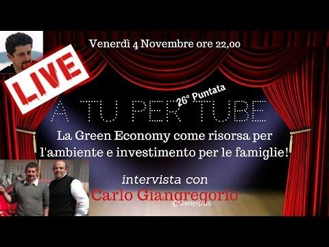 La GREEN ECONOMY come risorsa per l'ambiente e investimento per le famiglie e le aziende!