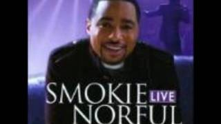 Smokie Norful - Don