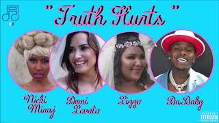 Lizzo  - Truth Hurts (feat .DaBaby, Demi Lovato & Nicki Minaj) [MASHUP]