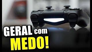 GERAL COM MEDO DO PS4 & PS5