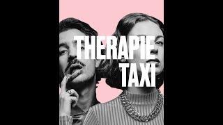 La nouvelle vague de Therapie Taxi