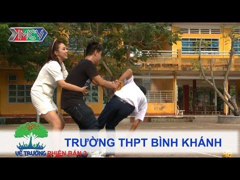 Trường THPT Bình Khánh | VỀ TRƯỜNG | mùa 2 | Tập 74