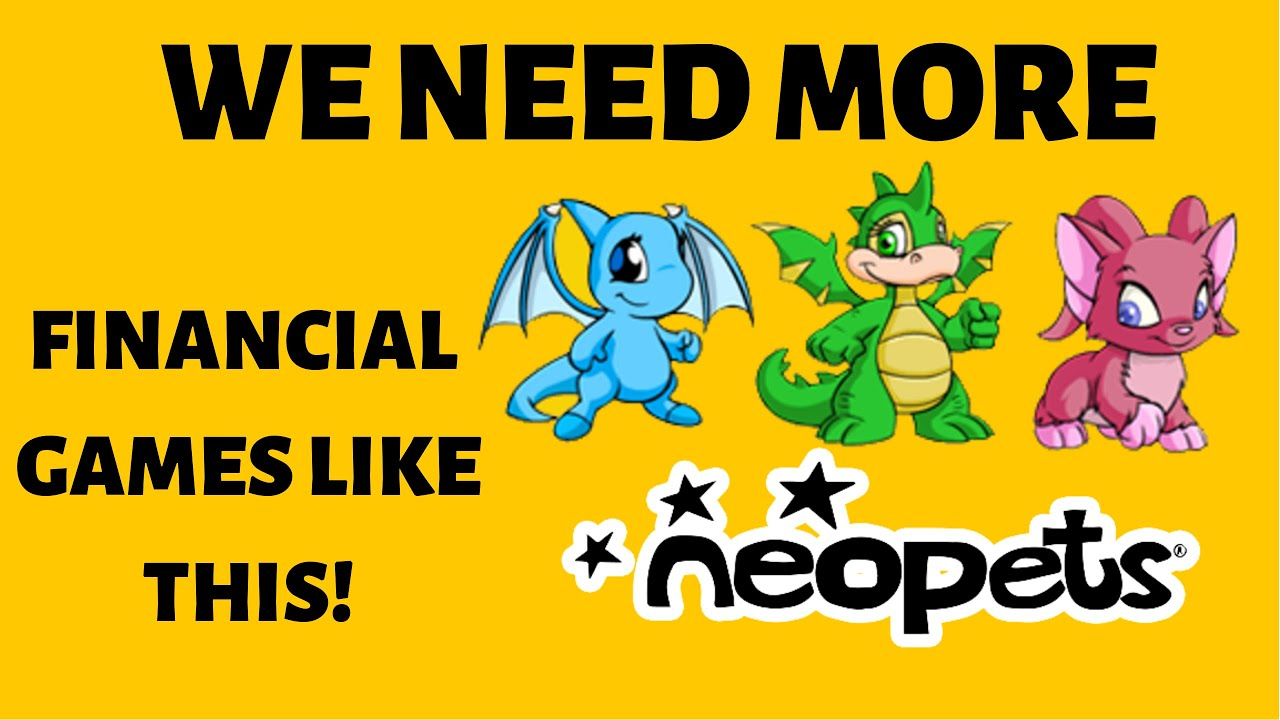 We Need More Financial Games Like Neopets!