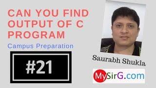 #21 Find output of C program Hindi