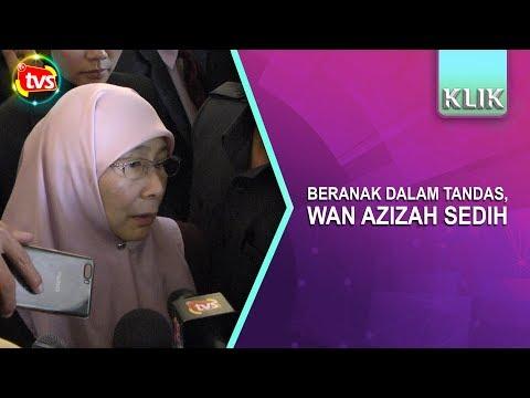 Beranak dalam tandas, Wan Azizah sedih