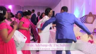 Nigerian Wedding in Liverpool - Wale Adebanjo & The Salters Live