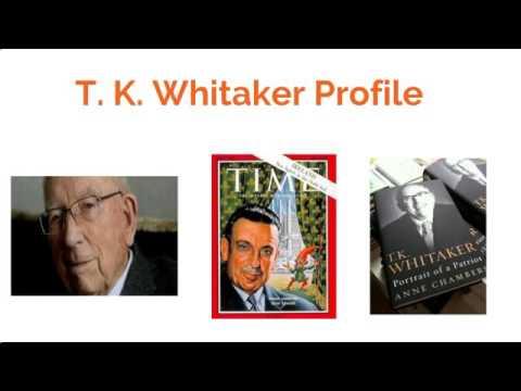 T. K. Whitaker Profile
