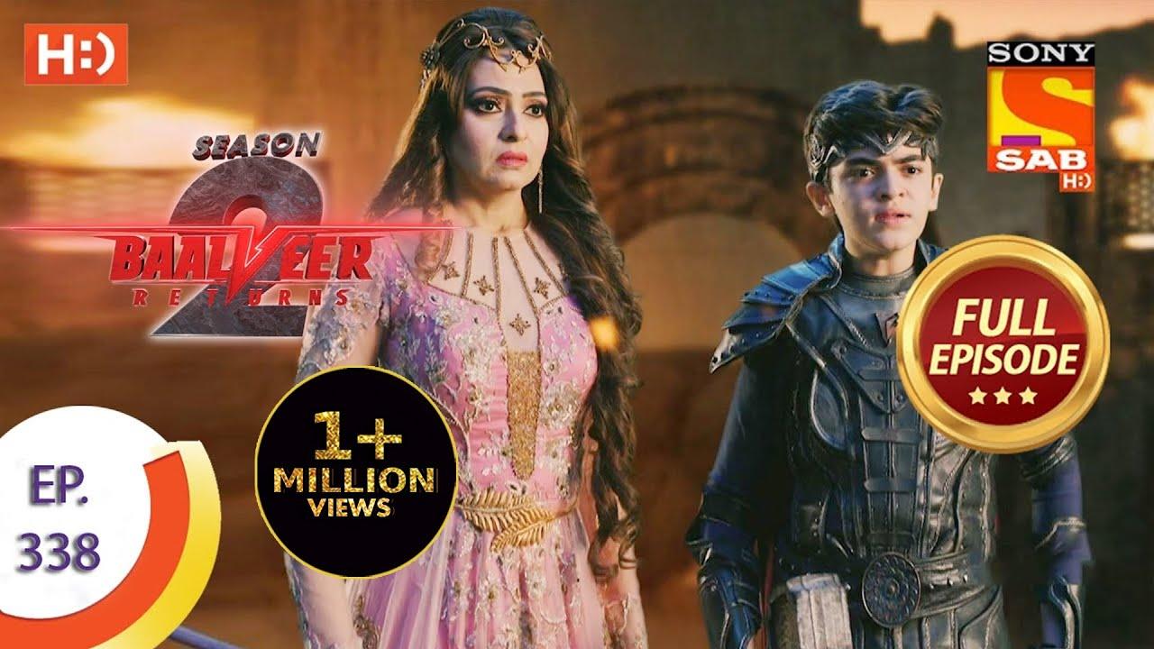Download Baalveer Returns Season 2  - Ep 338  - Full Episode - 8th April, 2021