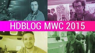 HDblog a MWC 2015: resoconto e tour tra gli stand