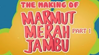 Marmut Merah Jambu Behind The Scene Part 1