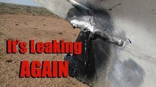 Its Leaking AGAIN