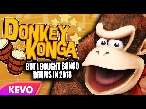 Donkey Konga but I bought bongo drums in 2018