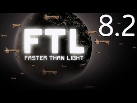 Let's Play FTL Ep 8.2 - Piercing weapons are pretty nifty