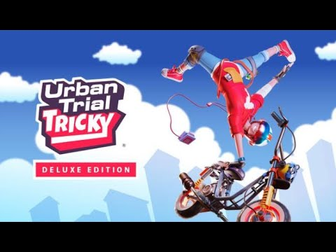 Urban Trial Tricky Deluxe Edition Gameplay 1080p 60fps  